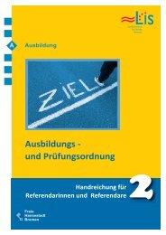 Handreichung zur Ausbildungs- und Prüfungsordnung - LIS - Bremen