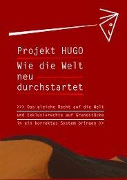 Projekt HUGO Wie die Welt neu durchstartet - Start Hugo