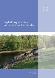 Vejledning om pleje af fredede fortidsminder - AltOmFortidsMinder.dk