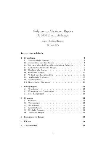 Skriptum zur Vorlesung Algebra SS 2004 Erhard Aichinger