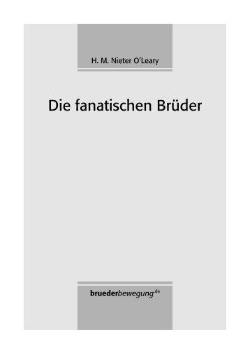 H. M. Nieter O'Leary: Die fanatischen Brüder - bruederbewegung.de