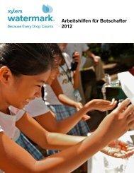 Arbeitshilfen für Botschafter 2012 - Xylem Watermark