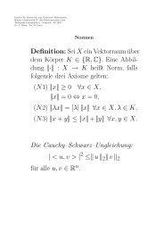 Definition: Sei X ein Vektorraum über dem Körper K ∈ {R,C}. Eine ...