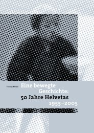 Eine bewegte Geschichte: 50 Jahre Helvetas 1955–2005