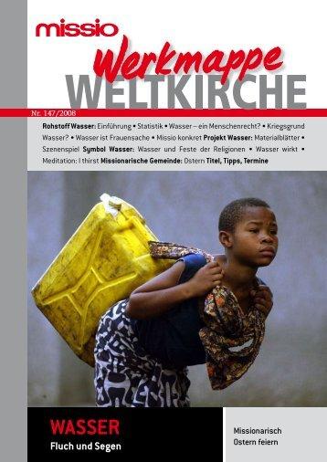 Wasser - Fluch und Segen. (PDF) - Missio