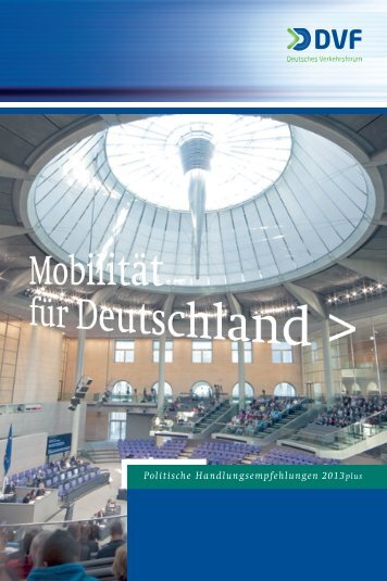 DVF-Wahlbroschüre - Deutsches Verkehrsforum