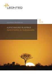 AuFSCHWuNG IN AFRIKA INVESTIEREN IN SuBSAHARA