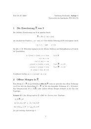 1 Die Erweiterung R von R 2 Offene Mengen in R - Universität des ...