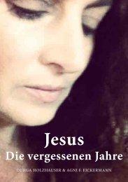 Jesus Die vergessenen Jahre - Jesus The Book