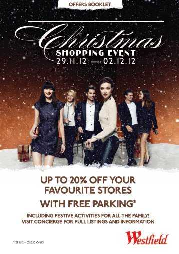 up to 20% off your favourite stores WitH free parKiNG* - Westfield