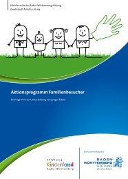 Aktionsprogramm Familienbesucher - Baden-Württemberg Stiftung