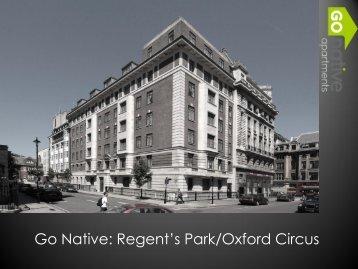 Go Native: Regent's Park/Oxford Street Brochure