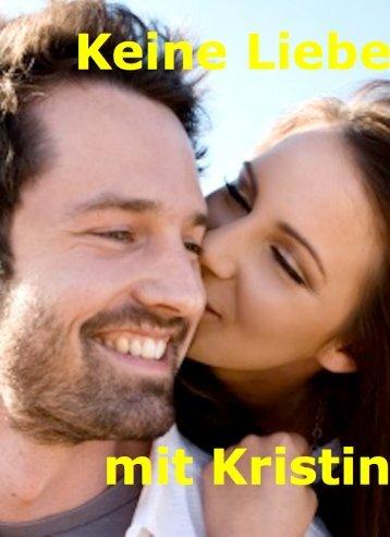 Keine Liebe mit Kristin