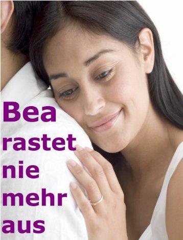 Bea rastet nie mehr aus