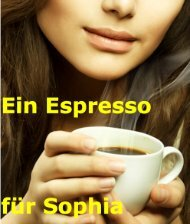 Ein Espresso für Sophia