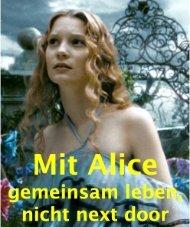 Mit Alice gemeinsam leben, nicht next door