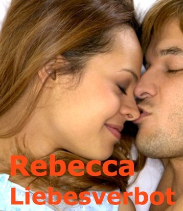 Rebecca Liebesverbot