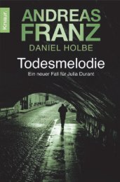 Franz, Andreas & Holbe, Daniel - Julia Durant 11 - Todesmelodie.pdf