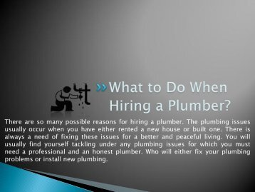 What to Do When Hiring A Plumber?