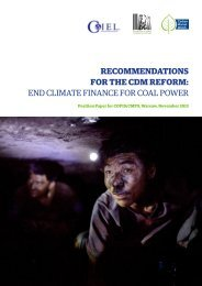 RECOMMENDATIONS FOR THE CDM REFORM: END CLIMATE FINANCE FOR COAL POWER