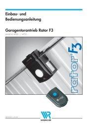 Einbau- und Bedienungsanleitung Garagentorantrieb Rator F3
