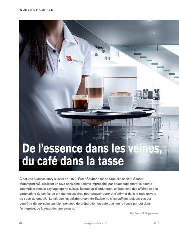 Sauber Formule 1: de l'essence dans les veines, du café dans la tasse