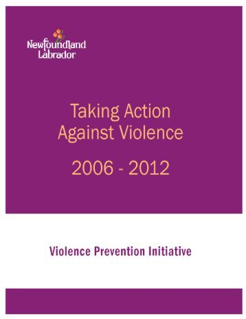 Taking Action Against Violence - Government of Newfoundland and ...