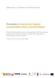 Frontaliers et marché de l'emploi transfrontalier ... - Grande Région