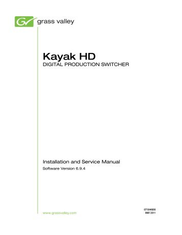 Kayak hd installation service manual version 694 grass valley kayak hd installation and service manual version grass valley publicscrutiny Image collections