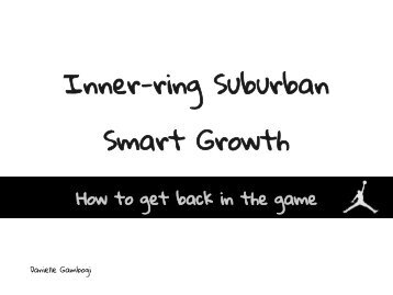 Inner-Ring Suburban Smart Growth: How to Get ... - Green Design Etc