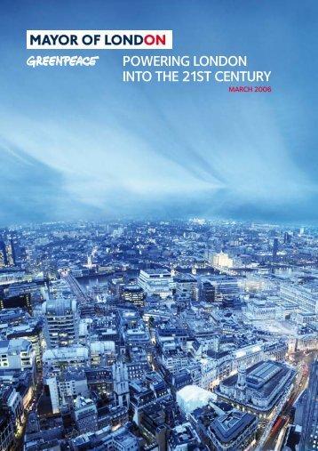 POWERING LONDON INTO THE 21ST CENTURY - Greenpeace UK