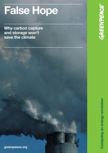 Report: False hope – Why carbon capture and storage - Greenpeace