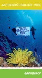 JAHRESRÜCKBLICK 2006 - Greenpeace