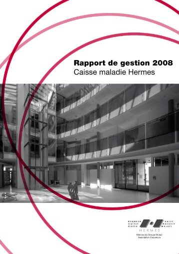 Caisse maladie Hermes 2008 - PDF - Groupe Mutuel