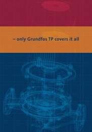 – only Grundfos TP covers it all