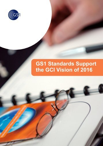 GS1 standards support the GCI vision of the future