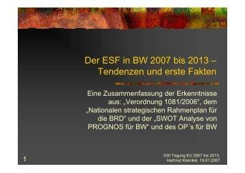 Vortrag Der ESF in BW 2007 bis 2013 19.01 ... - Gsi-consult.de