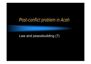 Post-conflict problem in Aceh