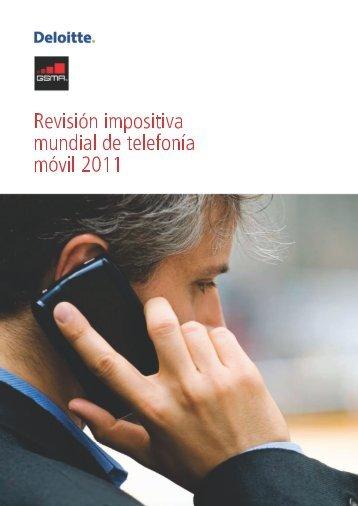 Revisión Impositiva Mundial de Telefonía Móvil 2011 - GSMA