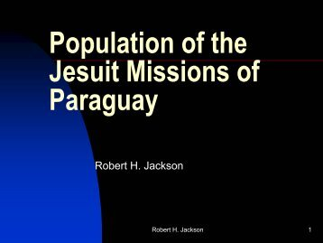 Population of the Jesuit Missions of Paraguay - H-Net