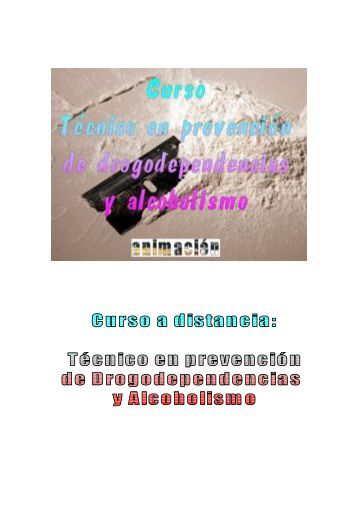 Curso Tecnico prevencion Drogodependencias y Alcoholismo