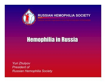 Hemophilia in Russia - Irish Haemophilia Society