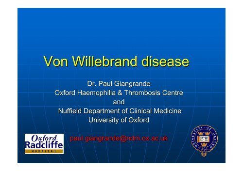 to view a presentation on von Willebrands Disease by Dr. Paul ...