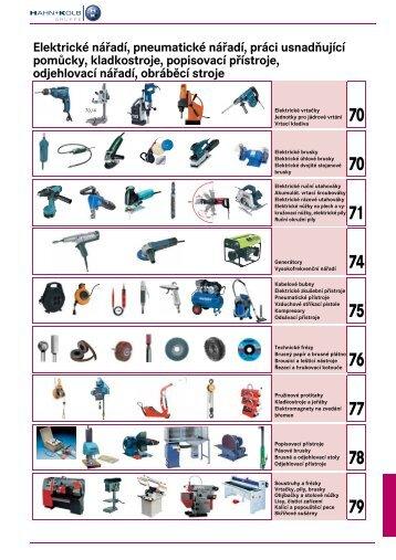 Elektrické nářadí, pneumatické nářadí, práci usnadňující pomůcky ...