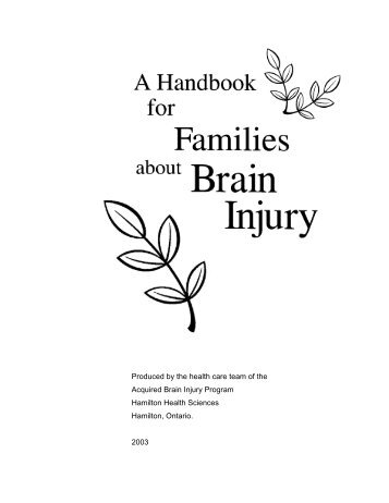 A handbook for families about brain injury - Hamilton Health Sciences