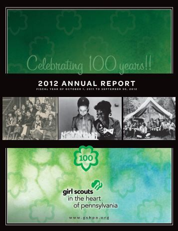 2012 ANNUAL REpORT - Girl Scouts in the Heart of Pennsylvania
