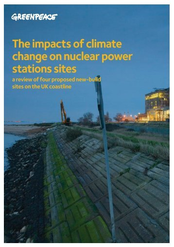 The impacts of climate change on nuclear power ... - Greenpeace UK