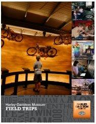 FIELD TRIPS - Harley-Davidson