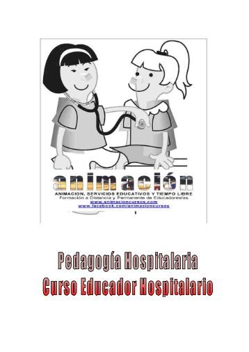 Educadores Hospitalarios. Pedagogia Hospitalaria