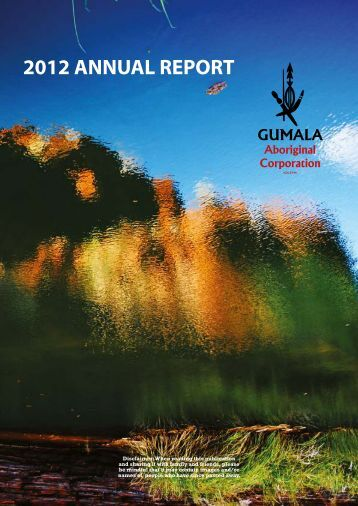 2012 ANNUAL REPORT - Gumala